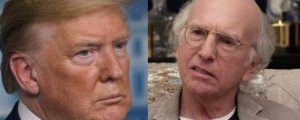 Trump Larry David